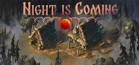 Night is Coming Game Free Download
