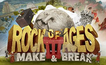 Rock of Ages 3 Make Break Game Free Download