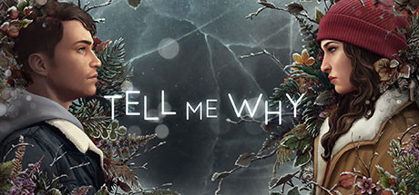 Tell Me Why Game Free Download