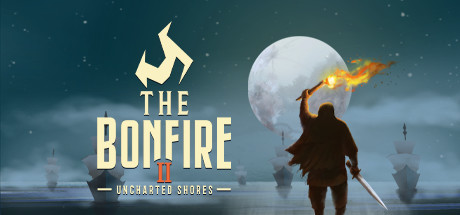 The Bonfire 2 Uncharted Shores Game Free Download