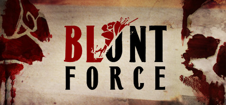 Blunt Force Game Free Download