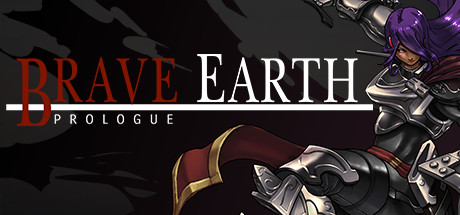 Brave Earth Prologue Game Free Download