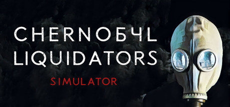 Chernobyl Liquidators Simulator Game Free Download