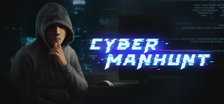 Cyber Manhunt Game Free Download