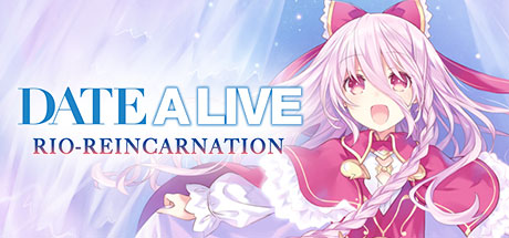 DATE A LIVE Rio Reincarnation Game Free Download