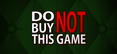 Do Not Buy This Game Free Download