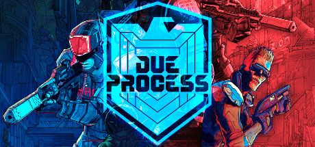 Due Process Game Free Download
