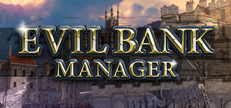 Evil Bank Manager Game Free Download