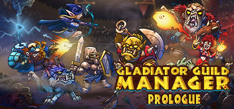 Gladiator Guild Manager Prologue Game Free Download