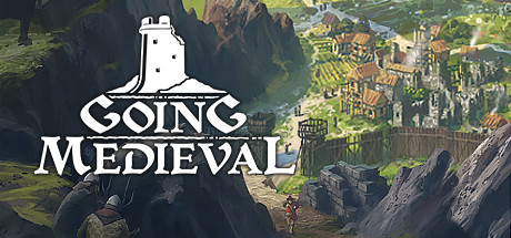 Going Medieval Game Free Download