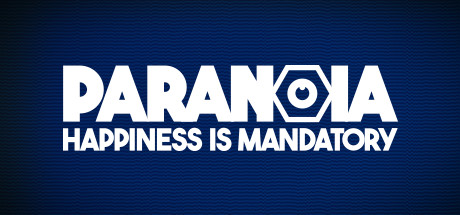 Paranoia Happiness is Mandatory Game Free Download