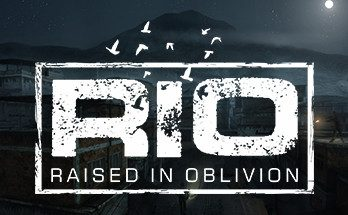RIO Raised In Oblivion Game Free Download