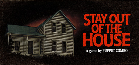 Stay Out of the House Game Free Download