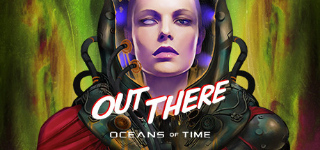 Out There Oceans of Time Game Free Download