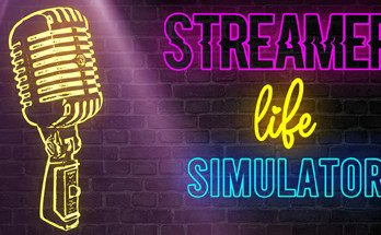 Streamer Life Simulator Download Free PC Game