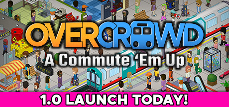 Overcrowd A Commute 'Em Up Game Free Download