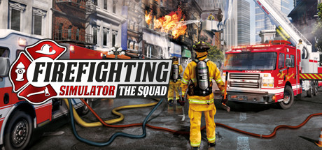 Firefighting Simulator The Squad Game Free Download