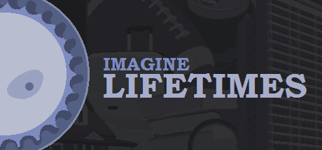 Imagine Lifetimes Game Free Download