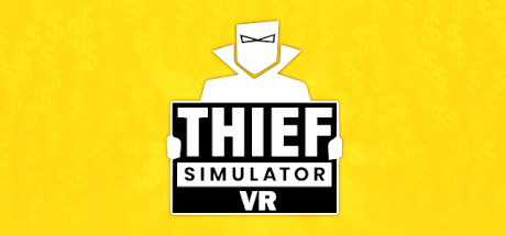 Thief Simulator VR Game Free Download