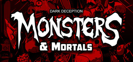 Dark Deception Monsters Mortals Game Free Download