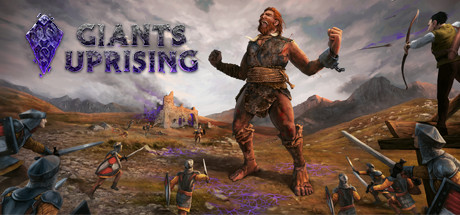 Giants Uprising Game Free Download