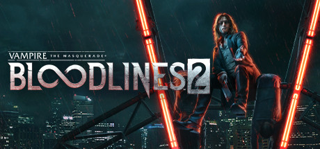 Vampire The Masquerade Bloodlines 2 Game Free Download