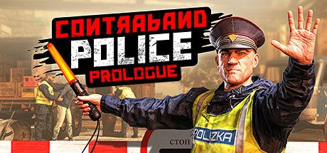 Contraband Police Prologue Game Free Download
