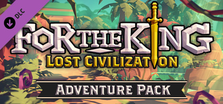 For The King Lost Civilization Adventure Pack Game Free Download