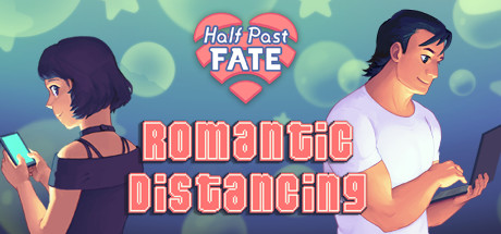Half Past Fate Romantic Distancing Game Free Download