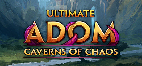 Ultimate ADOM Caverns of Chaos Game Free Download