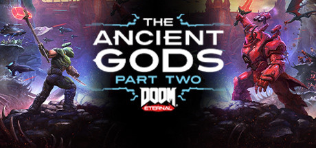 DOOM Eternal The Ancient Gods Part Two Game Free Download