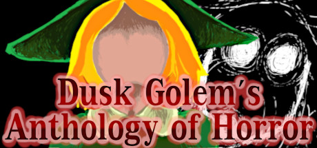 Dusk Golem's Anthology of Horror Game Free Download