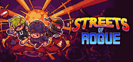 Streets Of Rogue Game Free Download