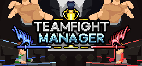 Teamfight Manager Game Free Download