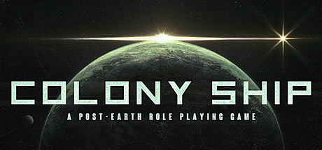 Colony Ship A Post Earth Role Playing Game Game Free Download