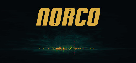 NORCO Game Free Download