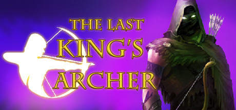 The Last King's Archer Game Free Download