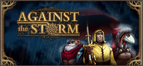 Against the Storm Game Free Download