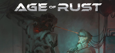 Age Of Rust Game Free Download