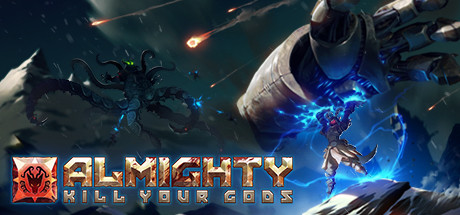 Almighty Kill Your Gods Game Free Download
