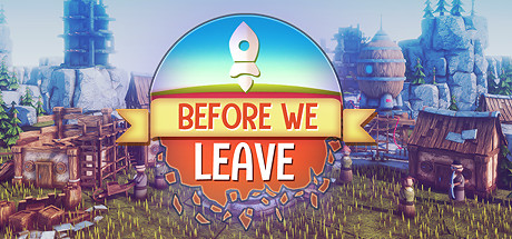 Before We Leave Game Free Download