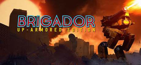Brigador Up-Armored Edition Game Free Download
