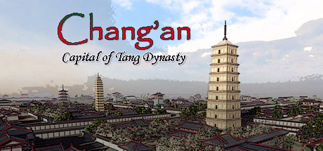Changan The capital of Tang Dynasty Game Free Download