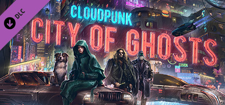 Cloudpunk City of Ghosts Game Free Download
