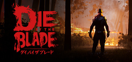 Die by the Blade Game Free Download