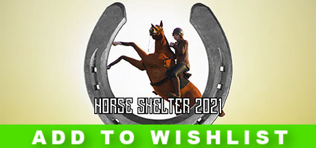 Horse Shelter 2022 Game Free Download
