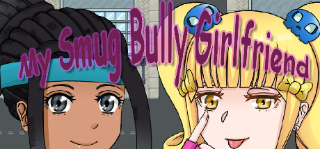 My Smug Bully Girlfriend Game Free Download