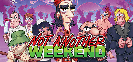 Not Another Weekend Game Free Download