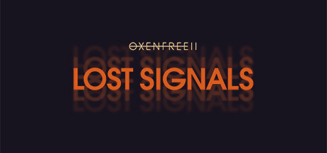 OXENFREE II Lost Signals Game Free Download