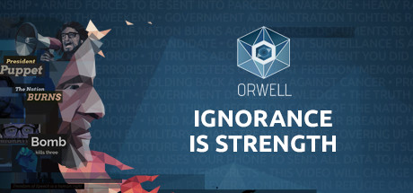 Orwell Ignorance Is Strength Game Free Download